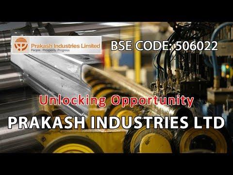 Unlocking Opportunity | Prakash Industries Ltd | Investing | Finance | Advise | Stocks and Shares