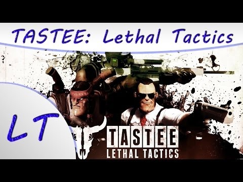 Let's Try TASTEE: Lethal Tactics – Gameplay