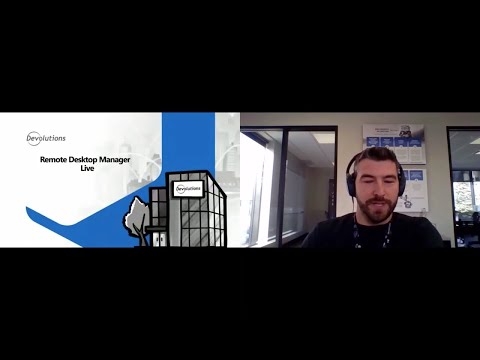 Devolutions Central Online - Remote Desktop Manager Live David Hervieux (CEO)