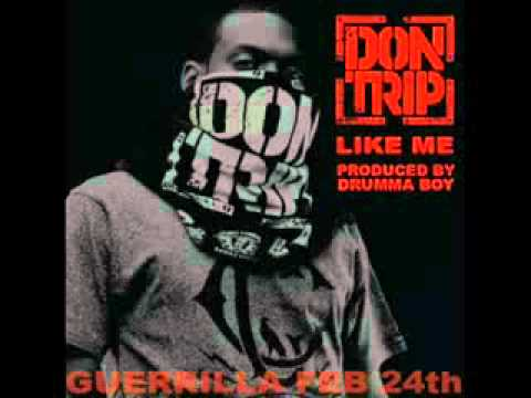 "Don Trip ""Like Me"" (official music new song 2012) + Download"
