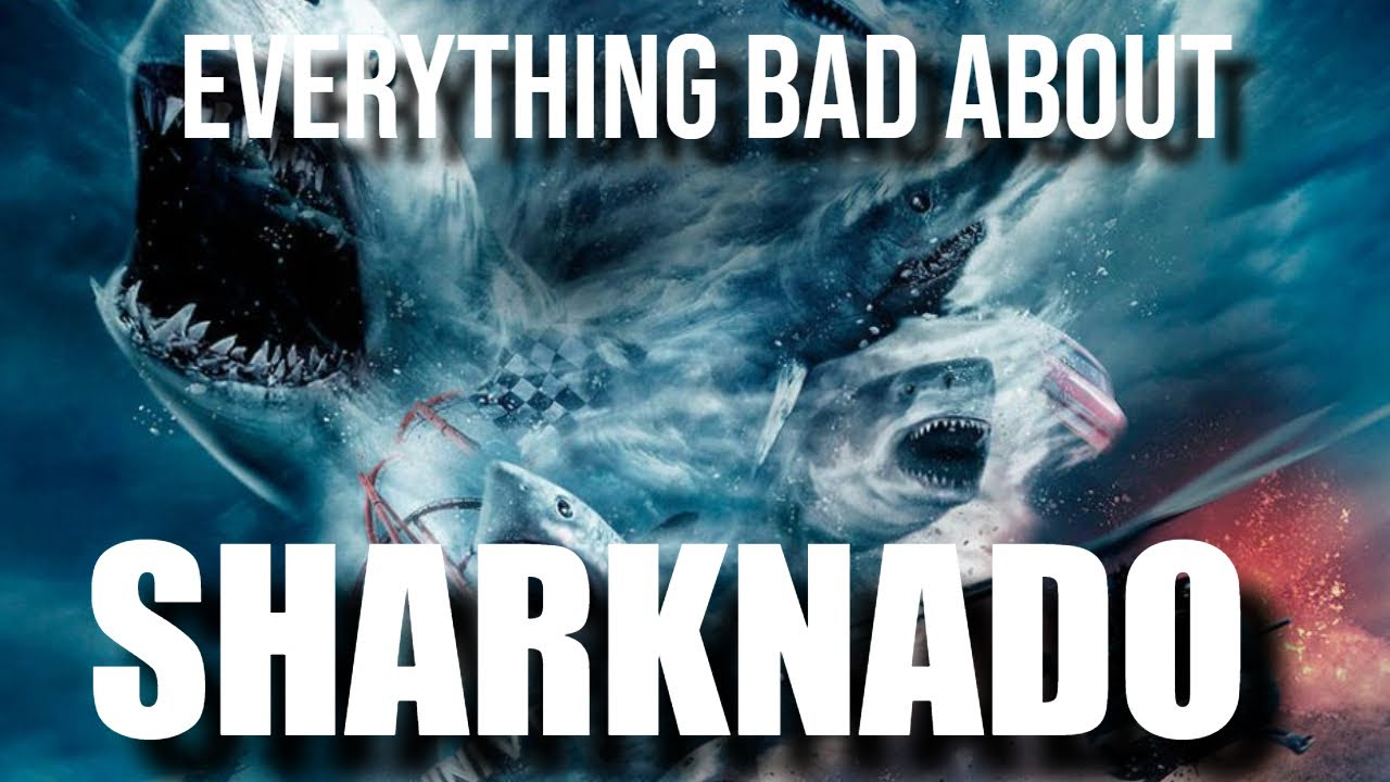 Everything BAD about SHARKNADO (2013)