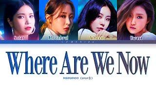 Download Mp3 MAMAMOO Where Are We Now Lyrics