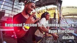 Basement Session 52 - Sunnery James & Ryan Marciano