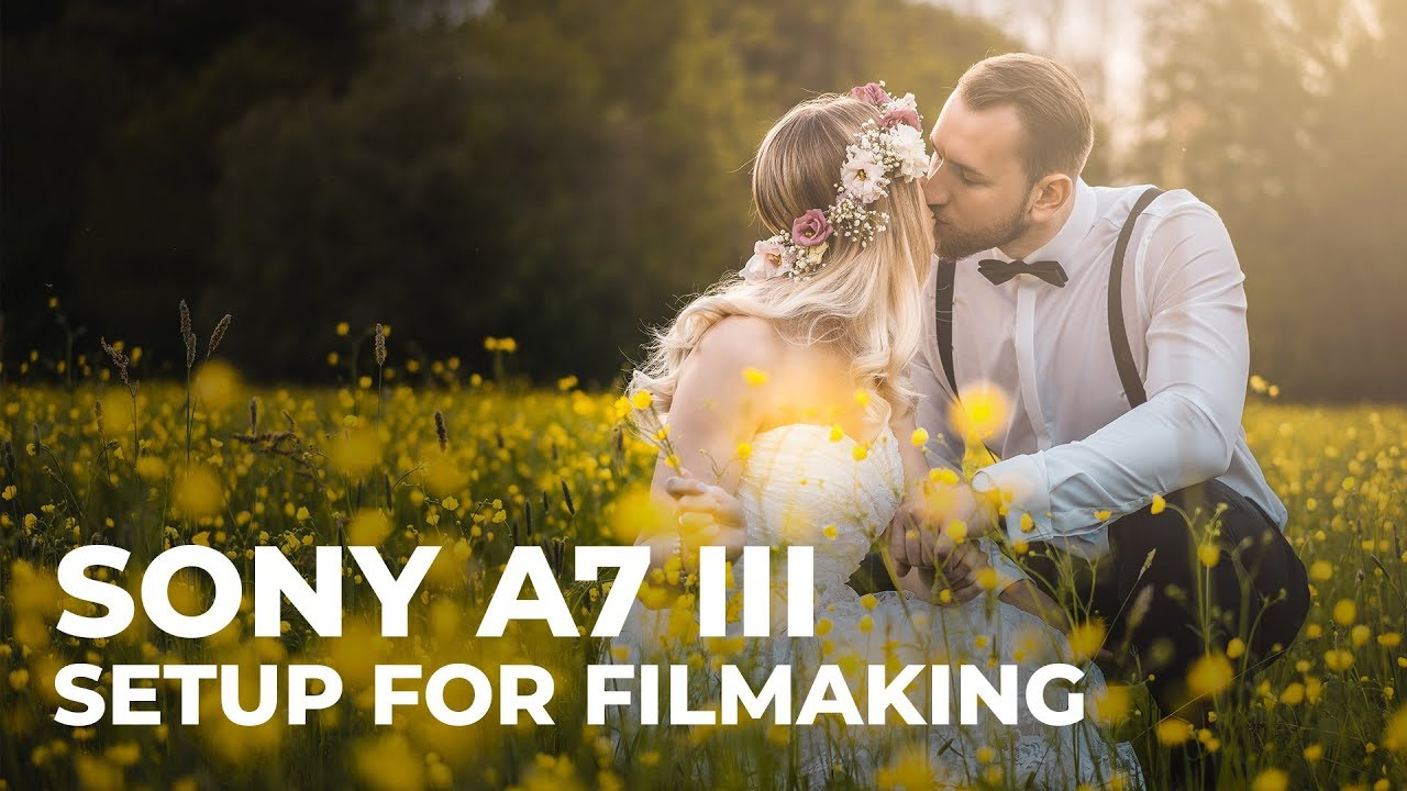 How I set up my Sony A7III / A7RIII for Filmmaking || Setting up Autofocus  + Picture Profile