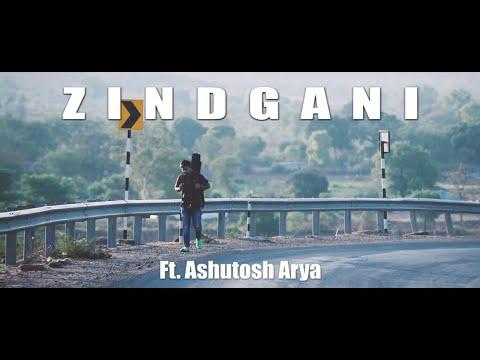 Zindgani Ft. Ashutosh Arya Ll Official Music Video #musician#must_appreciate