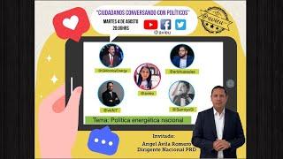 Ciudadanos conversando con políticos invitado Ángel Avila (Dirigente Nacional PRD) YouTube Videos