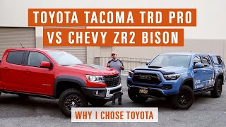 Why I chose the Toyota TRD Pro Tacoma over the Chevy Bison