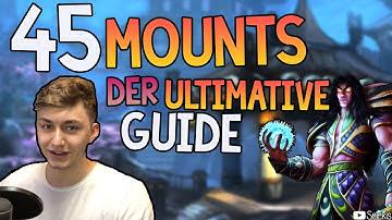 45 Mounts in WoW - Der Ultimative Mount Guide | Selekis