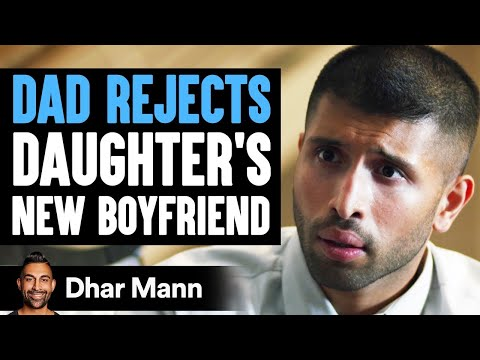 Rich Dad Rejects Daughter's Boyfriend, His Wife Teaches Him A Lesson   Dhar Mann