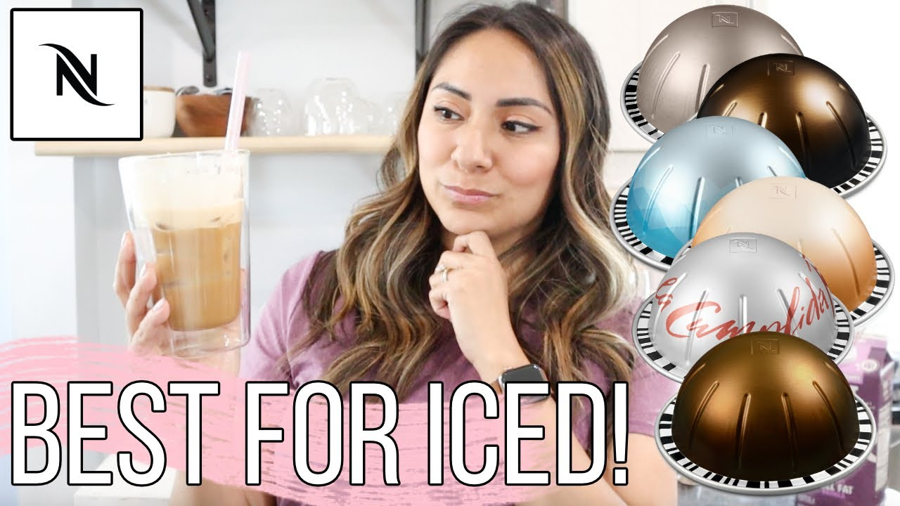 Best Nespresso Vertuo Pods For Iced Coffee  (Including Original Line Options!)