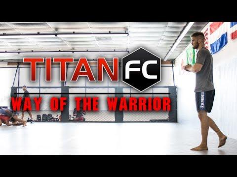 Titan FC 45 - Way Of The Warrior - Steven Mowry