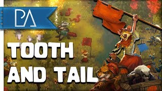 GLORIOUS REVOLUTION: CUTE ANIMALS AT WAR - Tooth and Tail Gameplay