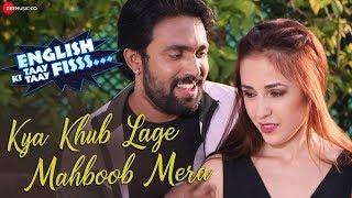 Kya Khub Lage Mahboob Mera Javed Ali Khushboo Jain Mp3 Song Download