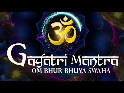 GAYATRI MANTRA | OM BHUR BHUVAH ( BHUVA ) SWAHA SWAHA ( SVAH ) ||  गायत्री मंत्र  ( FULL SONG )