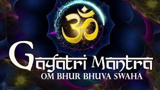 GAYATRI MANTRA | OM BHUR BHUVAH ( BHUVA) SWAHA SWAHA ( SVAH) ||  गायत्री मंत्र  ( FULL SONG)