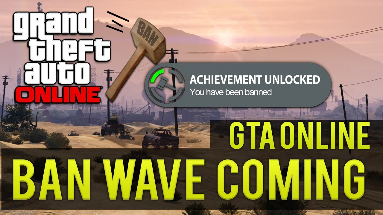 GTA Online Rockstar Announce Bans Are Coming Soon - The Tech Game