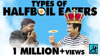 Types Of Half Boil Eaters | Types | Black Sheep