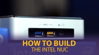 How To Build The Intel Nuc - Mwave.com.au