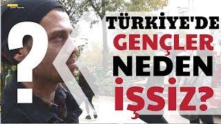 Türkiye'de Gençlerde İşsizlik Oranı Neden Bu Kadar Yüksek? İşsizlik Sorunu İçin Neler Yapılabilir?