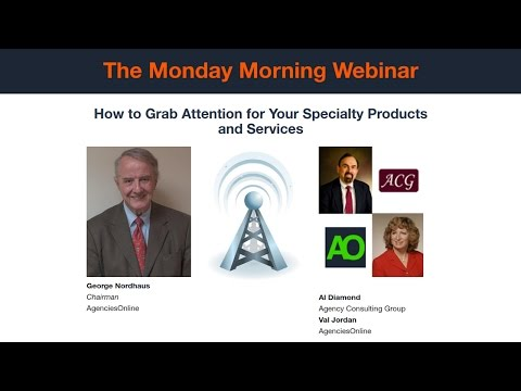 Monday Morning: How to Grab Attention for Your Specialty Products and Services