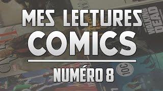 MES LECTURES COMICS #8