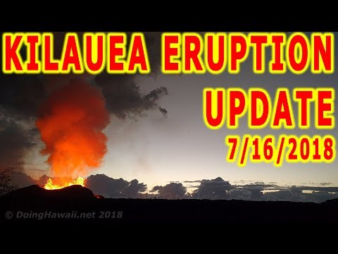 Hawaii Kilauea Volcano Eruption News Update for 7162018