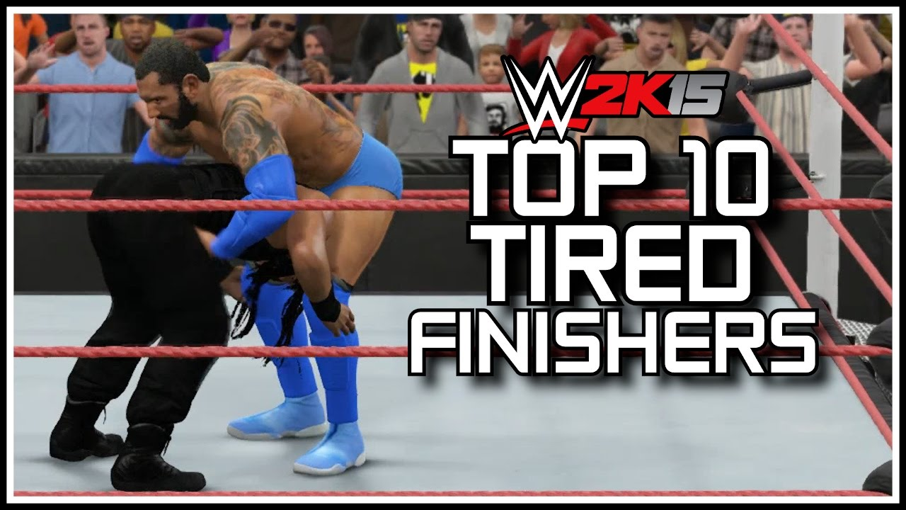 WWE 2K15 - Top 10 Tired Finishers! [WWEFanNation Countdown]