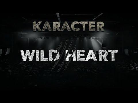 KARACTER - Wild Heart [Calling Names]