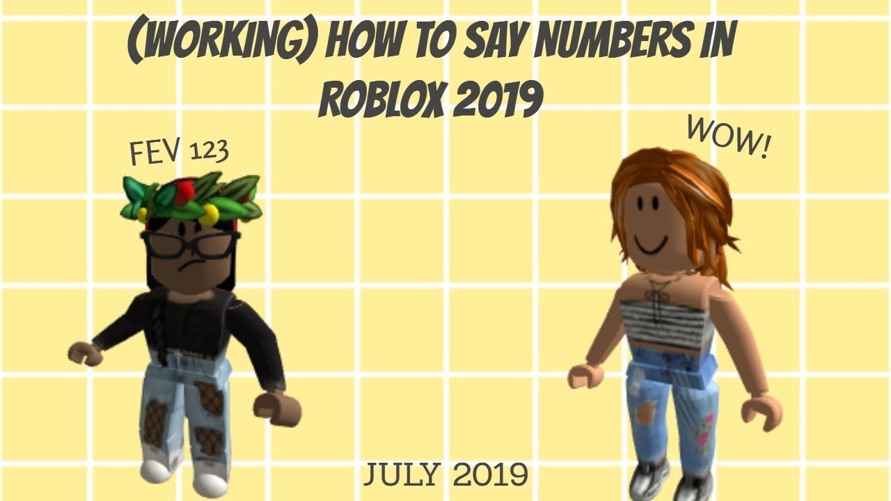 Working July 2019 How To Say Numbers In Roblox Youtube