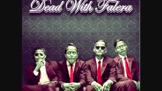 Dead with falera -  Like a bitch