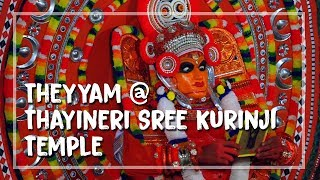 Theyyam @ Thayineri Sree Kurinji Temple