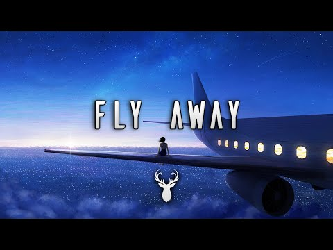 Fly Away | Chill Out Mix
