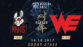 [14.10.2017] MSF  vs WE [Group Stage][CKTG2017][Bảng D]