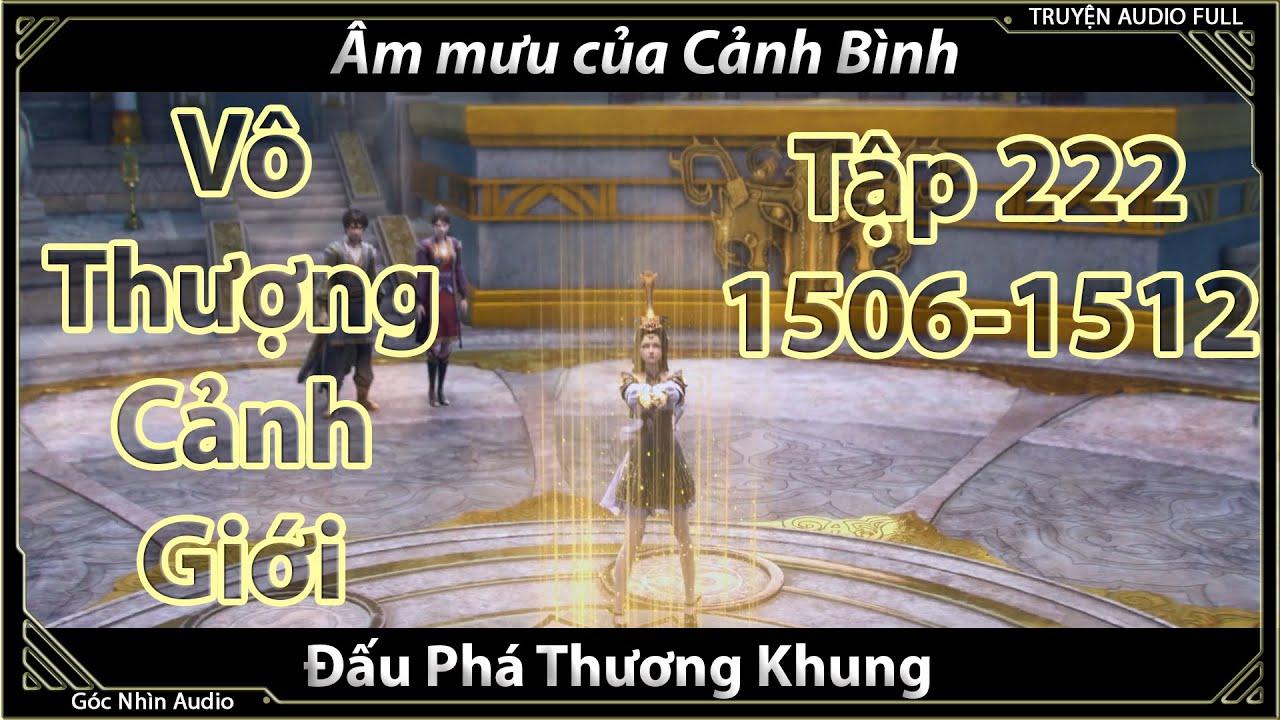 [Dịch Chuẩn] Đấu Phá Thương Khung hậu truyện tập 222 (chương 1506-1512)| Cửu Chuyển Ngưng Huyết Đan