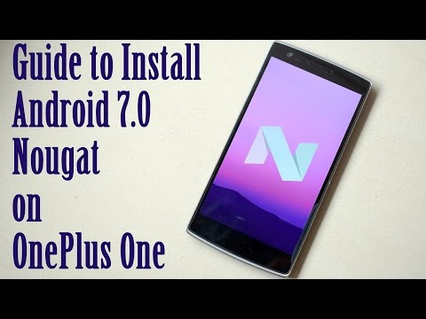 How to easily install Android 7.0 Nougat on OnePlus One