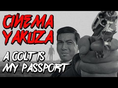 Cinema Yakuza Ep. 2 – A Colt Is My Passport (1967)