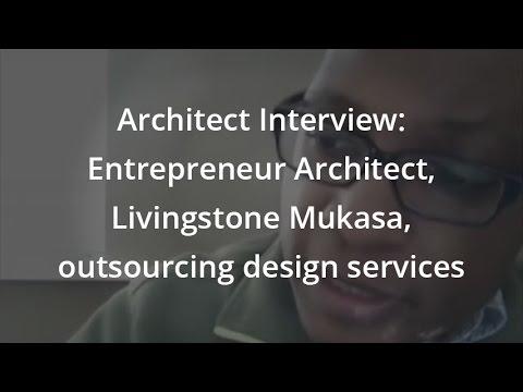 Architect Interview: Entrepreneur Architect, Livingstone Mukasa, outsourcing design services