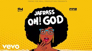 Jafrass - Oh God (Audio)