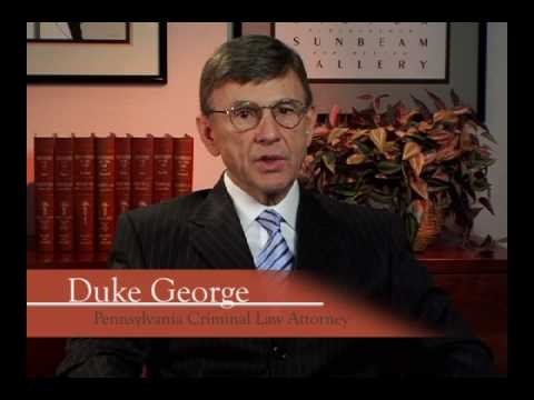 Pennsylvania Criminal Defense Lawyers Duke George & Daniel Joseph