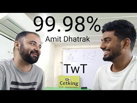 Twt S1E12 Amit dhatrak CET 99.98%ile and 10 new IIM calls