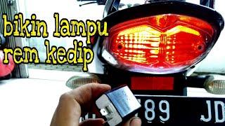 cara membuat lampu rem led / bohlam berkedip pada motor vixion nmax lexi mio CB150r CBR pcx