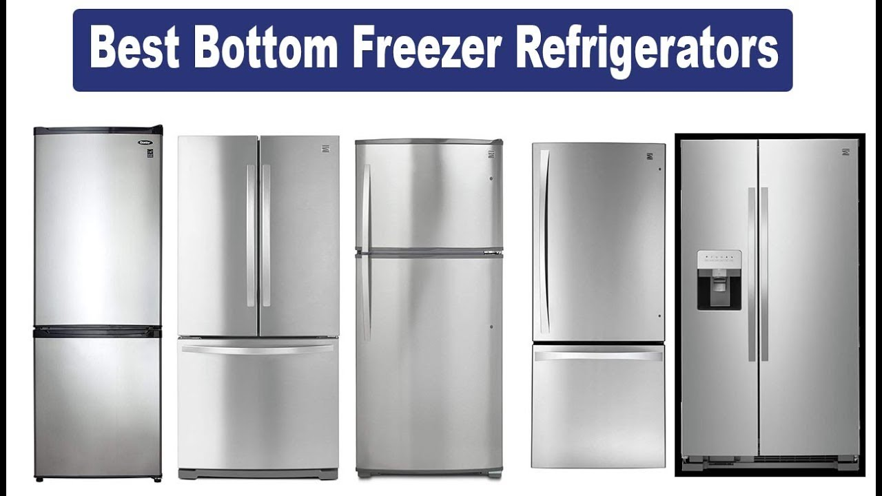 Top 5 Best Bottom Freezer Refrigerators | In-Depth Review