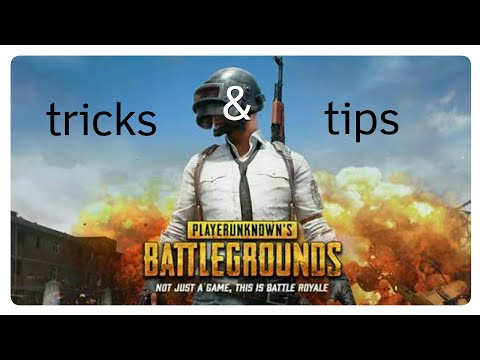 Tricks and tips for pubg mobile and game play
