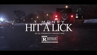 TMoney - Hit a Lick