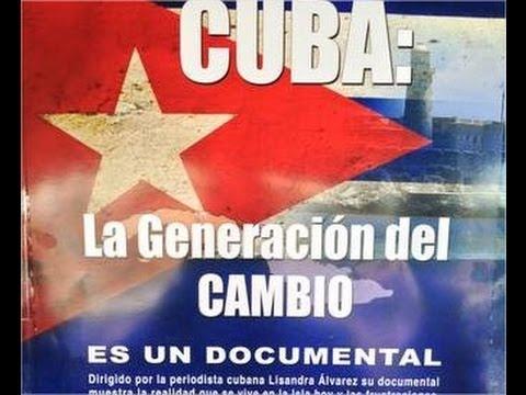 """#Cuba: """"La generación del cambio"""" 3 (2013)"""