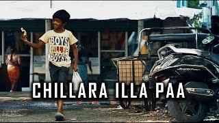 Chillara Illa Pa  Tamil short film