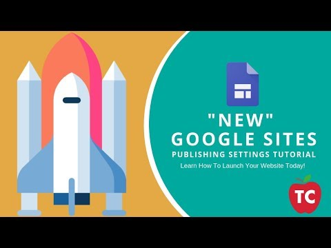 New Google Sites:  How To Publishing Settings | 2019 Update