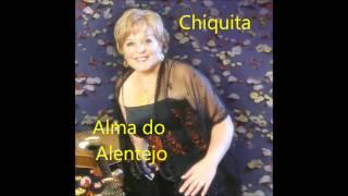 Chiquita - Alma do Alentejo (Arlindo de Carvalho)
