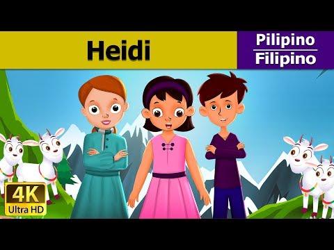 Si Heidi - Heidi in Filipino - Kwentong Pambata - Pambatang Kwento - 4K UHD - Filipino Fairy Tales