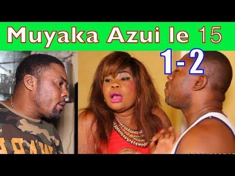 MUYAKA AZUI LE 15 Episode 1 & 2 Nouveauté Belvie,Paka Lowi,Mosantu,Ebakata,Daddy,Ibutu